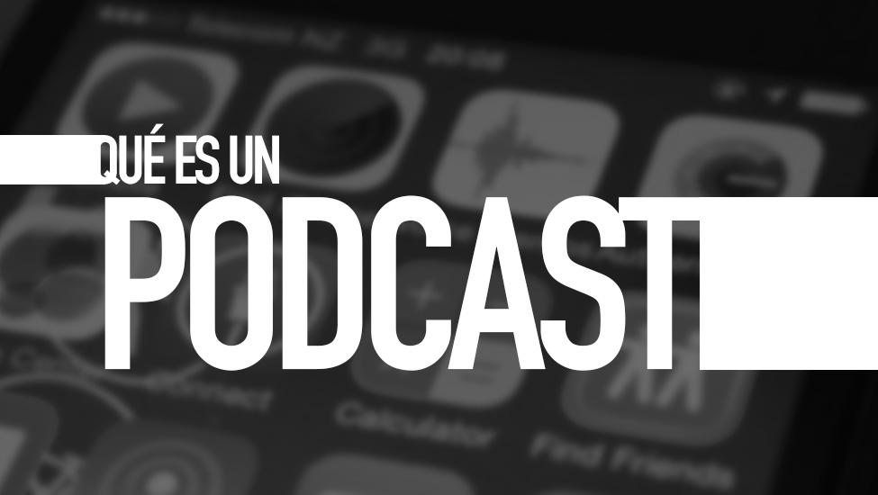 Qué es un podcast. Diccionario TIC. Por e-Lexia.com