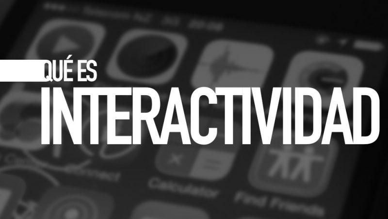 Qué es interactividad. Diccionario TIC. Por e-Lexia.com