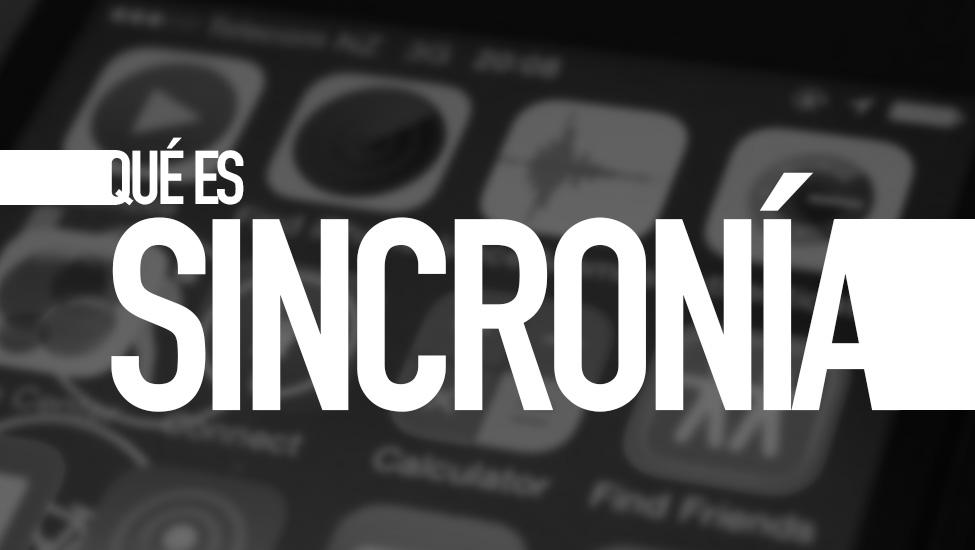 Qué es sincronía. Diccionario TIC. Por e-Lexia.com