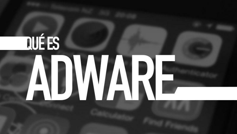 Qué es Adware